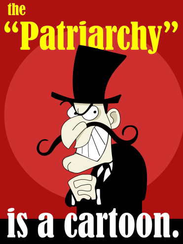 The Patriarchy is a cartoon