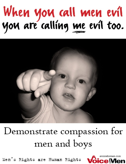 Poster: When you call men evil, you