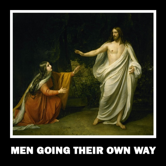 Jesus was a Man Going His Own Way