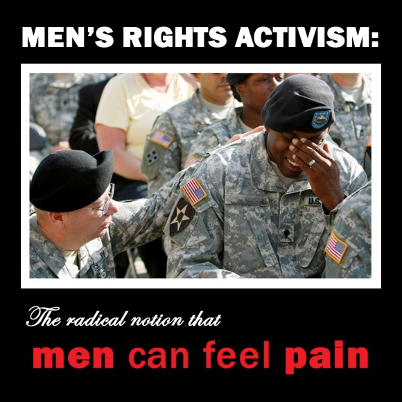 Men's Rights Activism: The Radical Notion that Men Can Feel Pain
