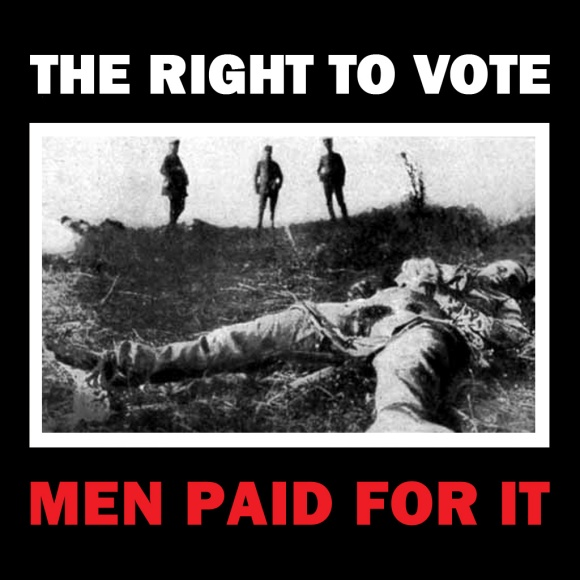 The Right to Vote: Men Paid for It.