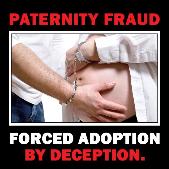 Paternity Fraud - Forced Adoption by Deception