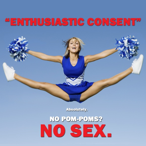 Enthusiastic Consent? Absolutely. No pom-poms, no sex.