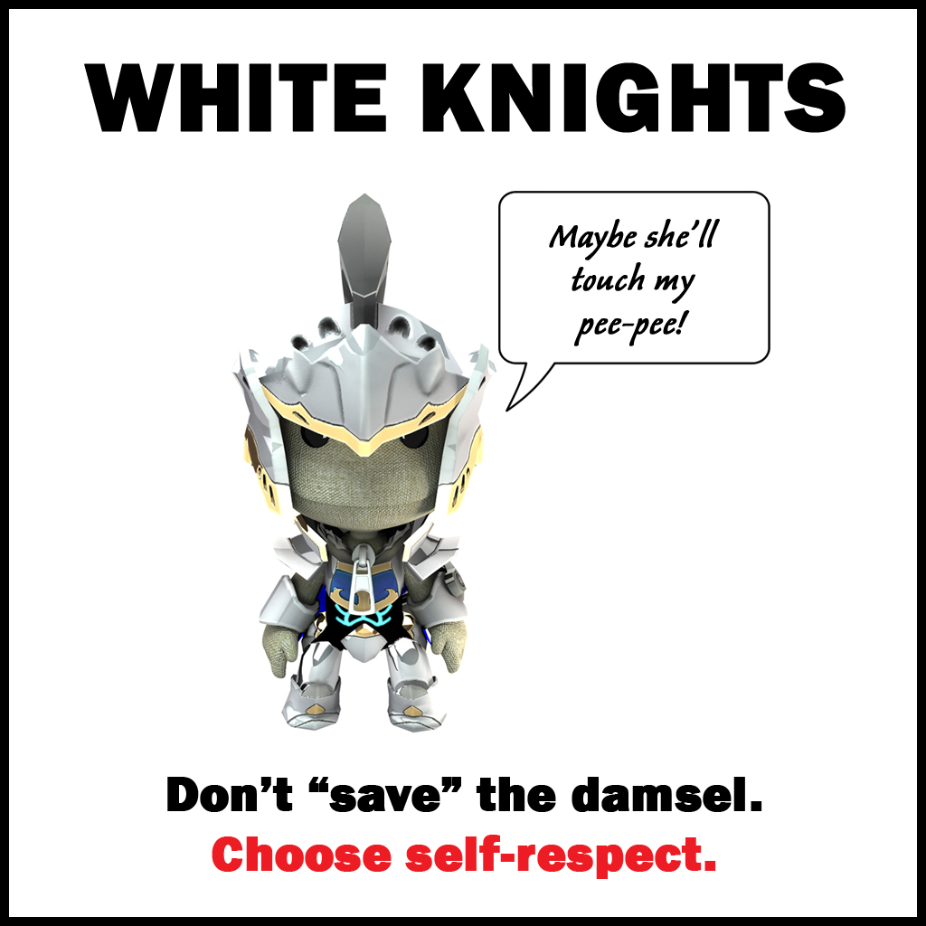 Meme Don T Be A White Knight A Voice For Men Forums