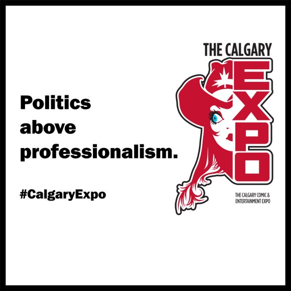 Calgary Expo: Politics above professionalism